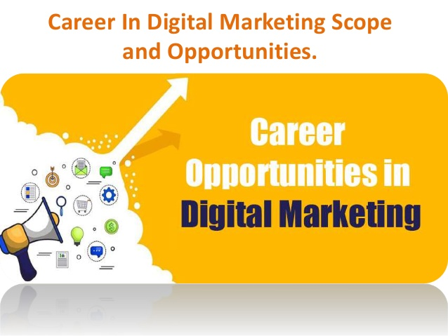 career-in-digital-marketing-scope-and-opportunities-1-638