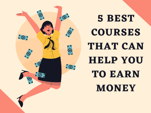 best courses that can help you to earn money