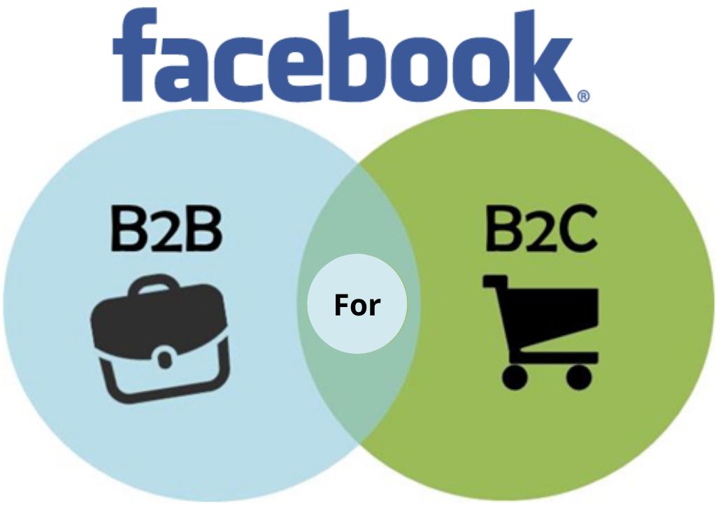 FB for B2B & B2C
